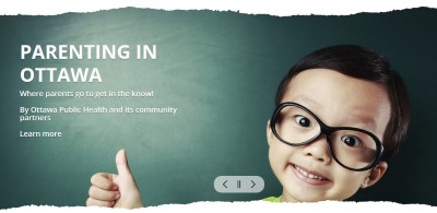 Parenting in Ottawa. Where parents go to get in the know. By Ottawa Public Health and its community partners. Learn more.