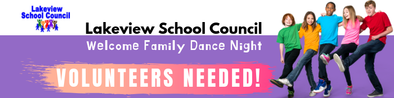 Lakeview School Council Welcome Family Dance Night: Volunteers Needed!